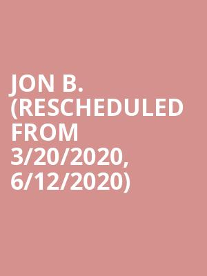 Jon B. (Rescheduled from 3/20/2020, 6/12/2020) at Yoshis