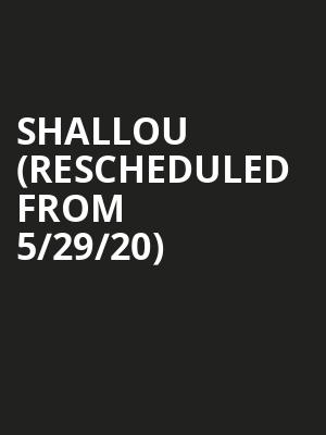 Shallou (Rescheduled from 5/29/20) at Fox Theatre Oakland
